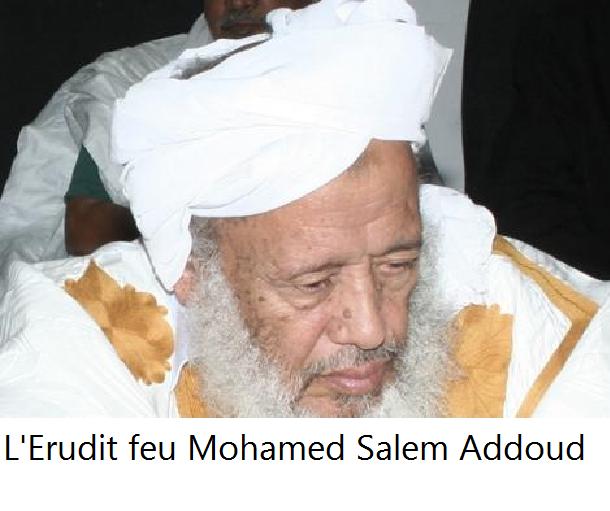 L'Erudit et savant mauritanien  Ould Addoud (1929 - 2009)